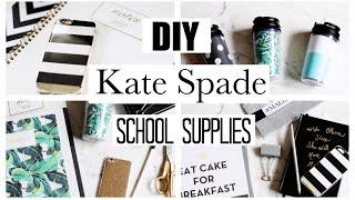 DIY SCHOOL SUPPLIES! KATE SPADE INSPIRED!