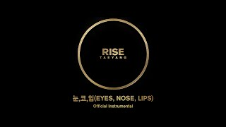 TAEYANG - 눈,코,입(EYES,NOSE,LIPS) Official Instrumental