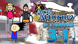 Phoenix Wright Ace Attorney: Justice For All In A Nutshell - Case 3