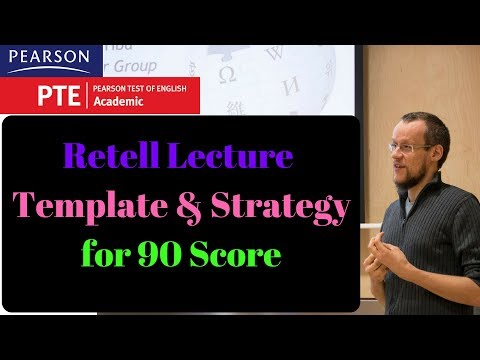 PTE Retell Lecture Template and Strategies