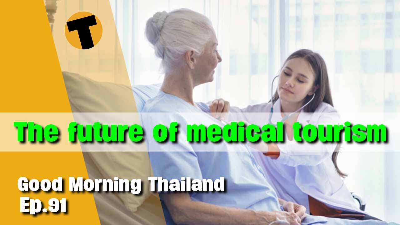 Download The Future of Medical Tourism in Thailand | GMT LIVE | Episode 91