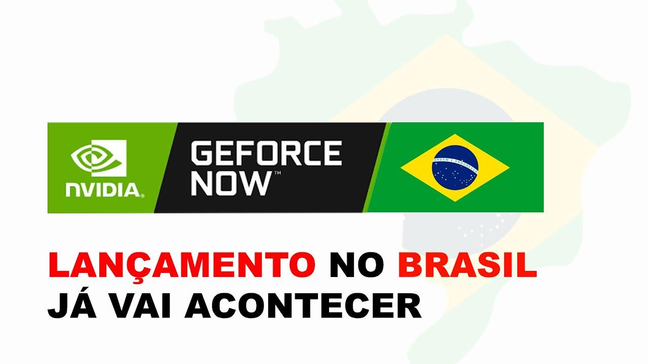 GEFORCE NOW LANÇAMENTO NO BRASIL E FIM DA BETA