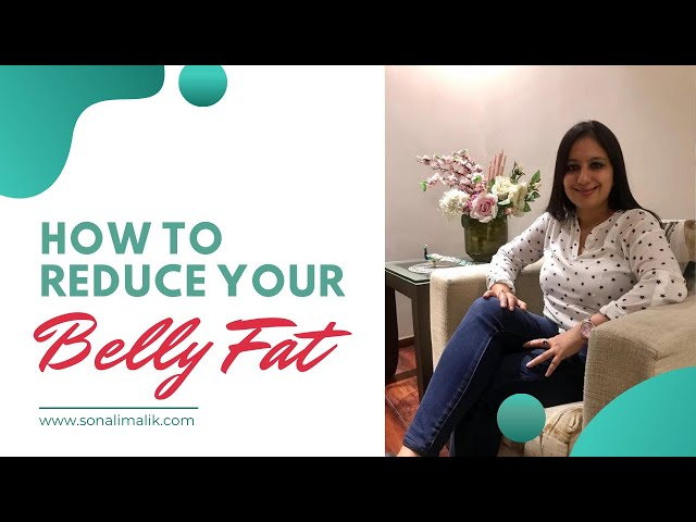 How to reduce your belly fat by sonali malik