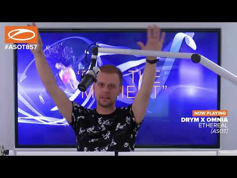 NEW! DRYM X OMNIA - Ethereal [World premiere in ASOT 857 with Armin van Buuren]