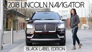 2018 Lincoln Navigator Black Label: Pure Luxury in a SUV