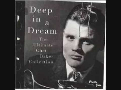 Chet Baker - Aren't You Glad You're You