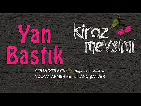 Yan Bastık - Volkan Akmehmet & İnanç Şanver (Cherry Season)  (Kiraz Mevsimi Soundtrack 2)