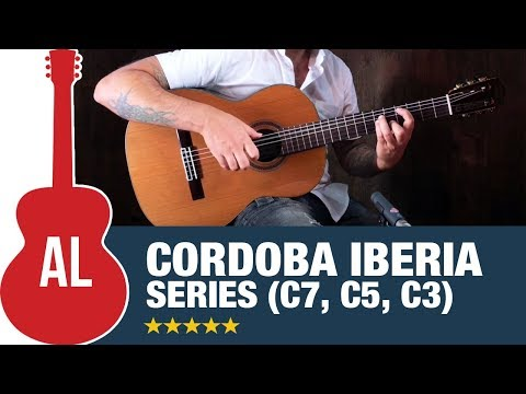 Cordoba Iberia Series Rundown (C3, C5, C7) with Ben Woods
