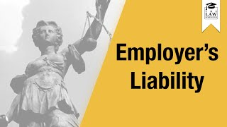 Tort Law - Employer's Liability