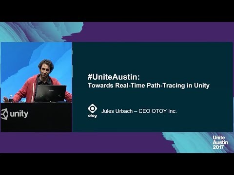 Unite Austin 2017 - OctaneRender for Unity: Real-time Cinematic Raytracing