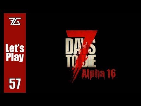 7 Days to Die : Alpha 16 Ep 57 Prep Work