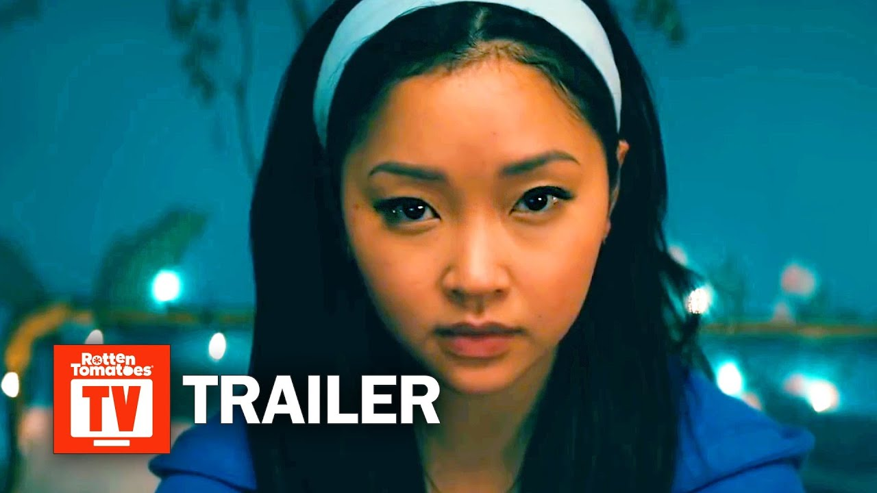 Download To All The Boys: P.S. I Still Love You Final Trailer | Rotten Tomatoes TV