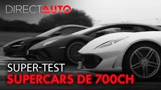 SUPERTEST : SUPERCARS DE 700CH