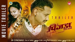 Pinjada Back Again    New Nepali Movie 2017/2074   Official Trailer   Nikhil Upreti,Sara Shirpaili