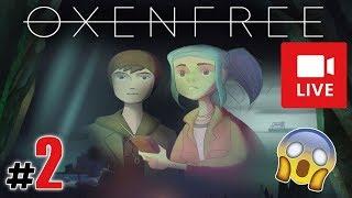 """[Archiwum] Live - OXENFREE! (1) - [2/2] - """"Chcesz zagrać w grę?"""""""