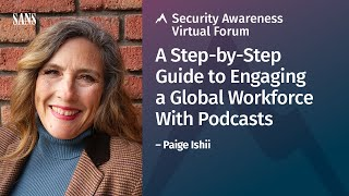A Step-by-Step Guide to Engaging a Global Workforce With Podcasts | Security Awareness Forum