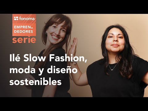 Fonoma - ILE Slow Fashion, moda y diseño sostenibles
