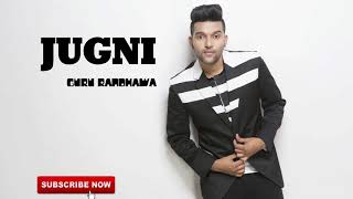 JUGNI Full Audio song Guru Randhawa  New punjabi songs 2019   Latest punjabi songs 2019