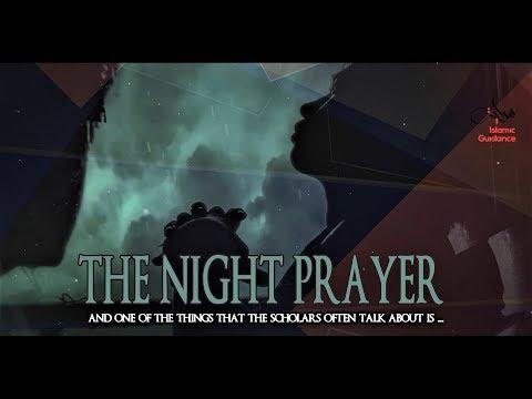 The Night Prayer - Tahajjud