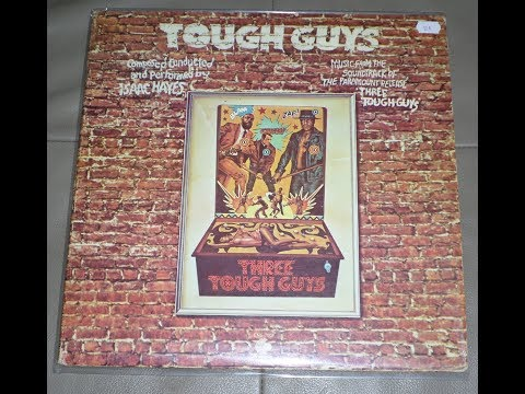 Isaac Hayes - Hung Up On My Baby ( Tough Guys O.M.P.S.)