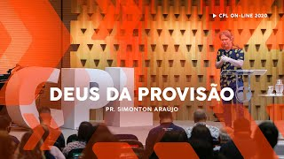 Deus da Provisão | Pastor Simonton Araújo