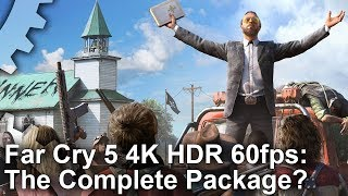[4K60 HDR] Far Cry 5 PC - Ultra HD, 60fps, High Dynamic Range - The Complete Package?