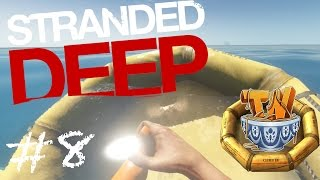 Stranded Deep - MY RAFT IS SINKING!! - Ep 8