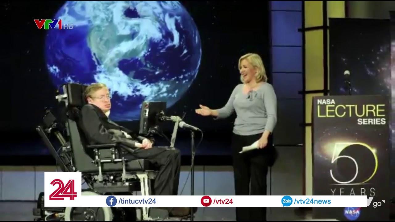 Stephen Hawking – Hơn cả hình tượng một nhà khoa học – Tin Tức VTV24