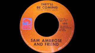 Sam Ambrose And Friend - They