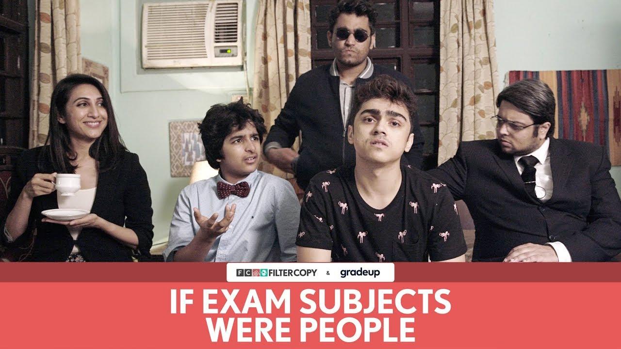 FilterCopy | If Exam Subjects Were People | Ft. Rohan Shah, Viraj Ghelani and Kriti Vij