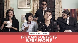 FilterCopy | If Exam Subjects Were People | Ft. Rohan Shah, Viraj Ghelani and Kriti Vij