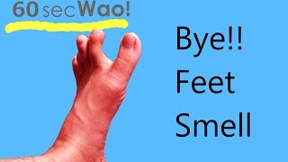 How To Remove The Smell Of Feet / 60 Sec Wao!