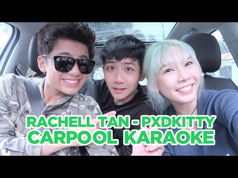 Rachell Tan [pxdkitty] Carpool Karaoke