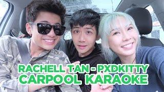 Gambar cover Rachell Tan [pxdkitty] Carpool Karaoke