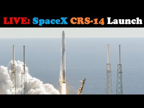 LIVE : SpaceX CRS-14   Falcon 9 Launches Dragon SpaceCraft to the ISS