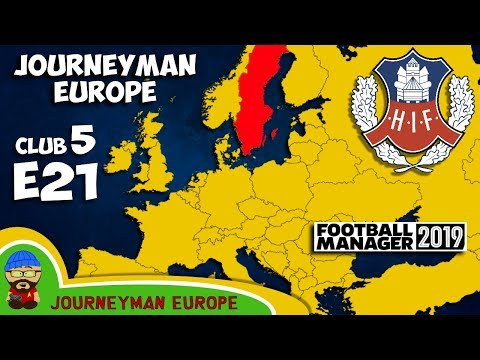 FM19 Journeyman - C5 EP21 - Helsingborgs IF Sweden - A Football Manager 2019 Story