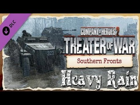 Company of Heroes 2 Southern Front DLC- Heavy Rain