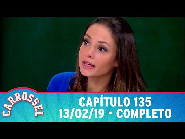 Carrossel | Capítulo 135 - 13/02/19, completo
