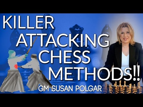 KILLER Attacking Chess Methods of the Masters with GM Susan Polgar [Master Method]