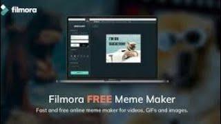 Review free filmora meme maker