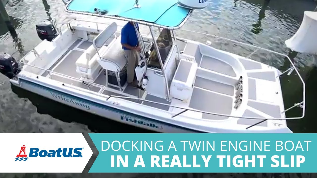 How to Dock a Twin Engine Boat in a REALLY Tight Slip | BoatUS