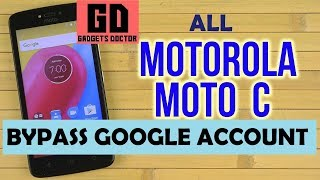 Bypass FRP Google Account on MOTO C (XT-1750/XT-1754/XT-1756/XT-1755) Android-7.1.1 -Latest