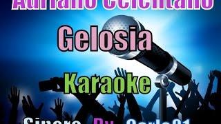 Adriano Celentano - Gelosia karaoke