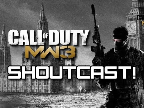 MW3 Shoutcast - I put the Shout in Shoutcast! Episode 48