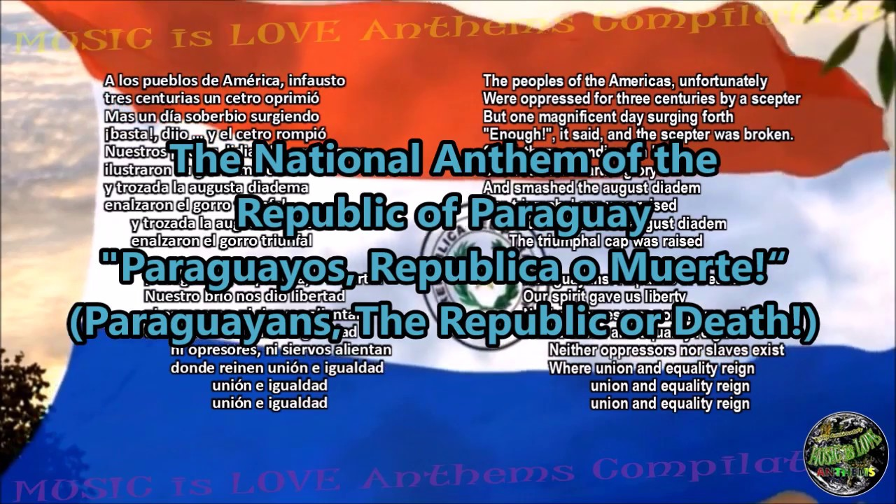 Paraguay National Anthem with music, vocal and lyrics ...