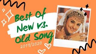 Best Of New vs. Old Hindi Songs | Hindi Hits 20