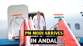 PM Modi Arrives In Kazi Nazrul Islam Airport  (Andal)