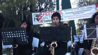 La ORQUESTA DE JAZZ de la ENM-UNAM, en el FESTIVAL DEL ALTIPLANO TAMAULIPECO