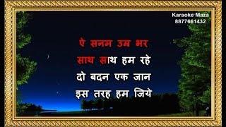 Ae Sanam Umar Bhar - Karaoke