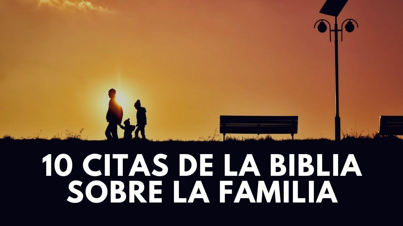 10 Citas De A Biblia Sobre La Familia